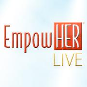 EmpowHER Live