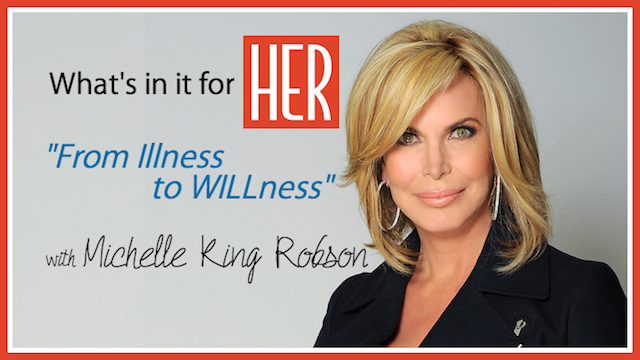 What's In It for HER: From Illness to Willness