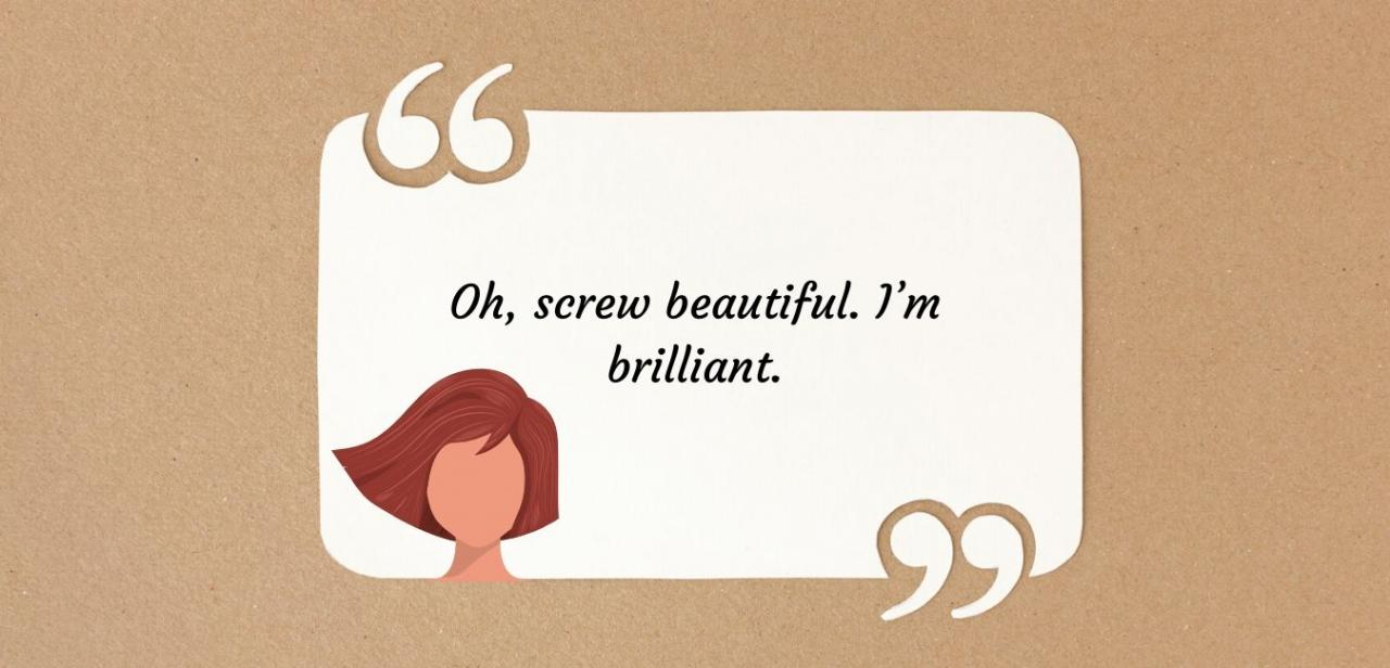 11 Empowering & Sassy Quotes for Women: You Go Girl!