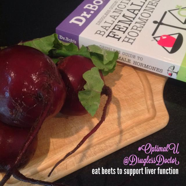 Eating more beets will help balance estrogen
