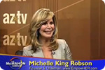 Michelle King Robson Appears on AZ-TV's The McMahon Group