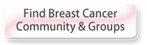 Find Breast Cancer Community & Groups