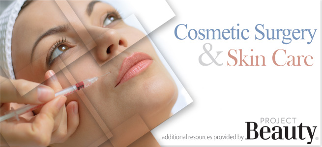 Cosmetic Surgery And Skin Care, additional resources provided by Project Beauty